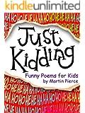 Just Kidding - funny poems for kids