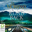 The Road Back Audiobook by Di Morrissey Narrated by David Tredinnick
