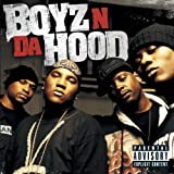 Boyz N Da Hood [Explicit]