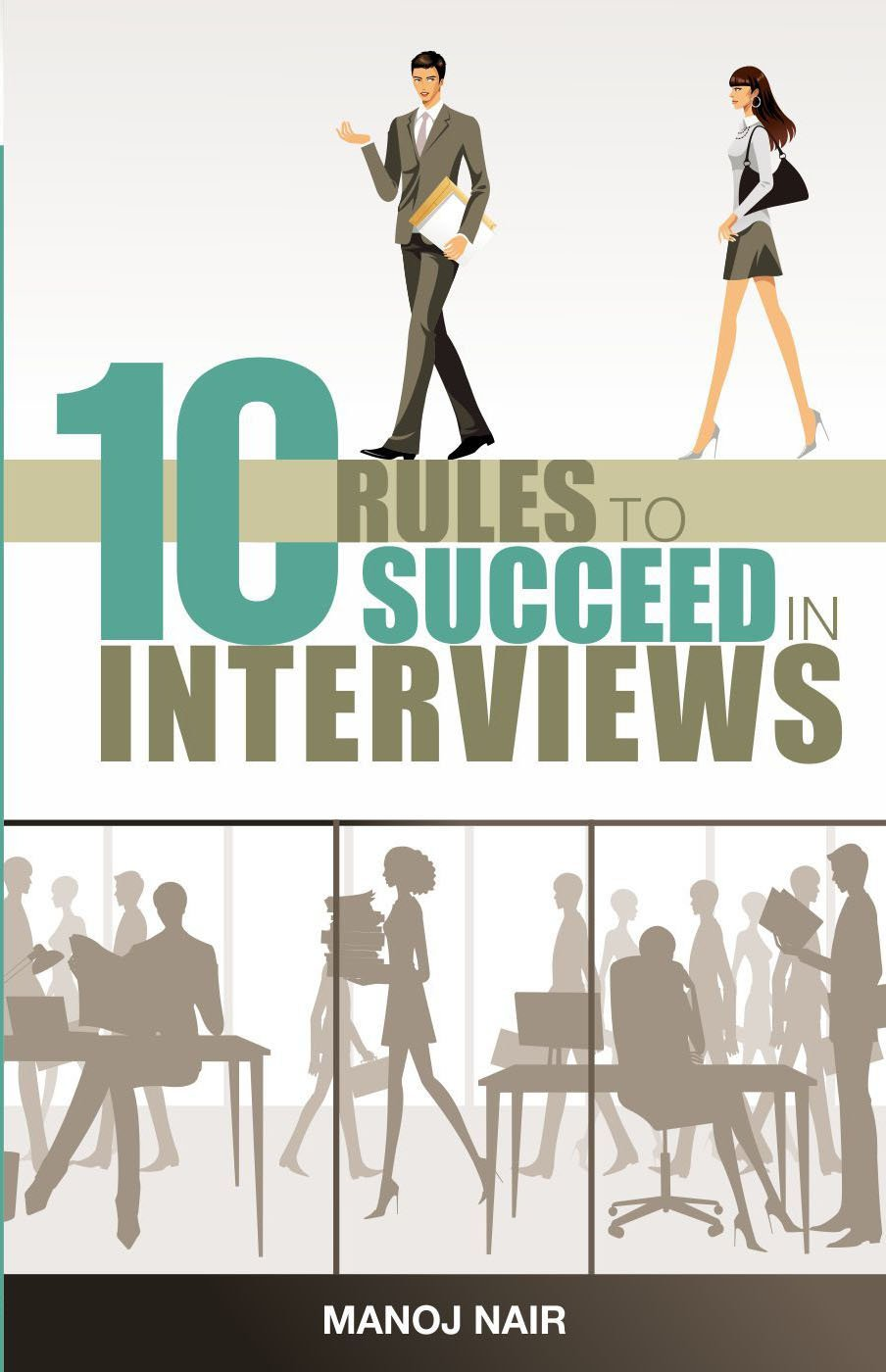 Download 10 Rules to Succeed in Interviews pdf epub