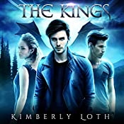 The Kings: The Dragon Kings, Book 5 | Kimberly Loth