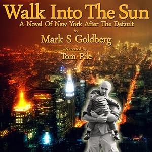 Walk into the Sun Audiobook