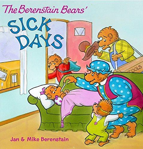 The Berenstain Bears: Sick Days ebook