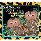 Spectacular Spots / Magníficas manchas