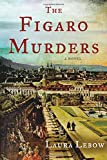 The Figaro Murders: A Novel