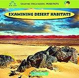 Examining Desert Habitats, Zelda King, 143582721X