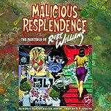 Malicious Resplendence, Robert Williams, 1560972785