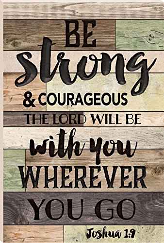 Be Strong And Courageous The Lord Will Be With You 24 x 16 Faux Distressed Wood Barn Board Wall Mounted Sign