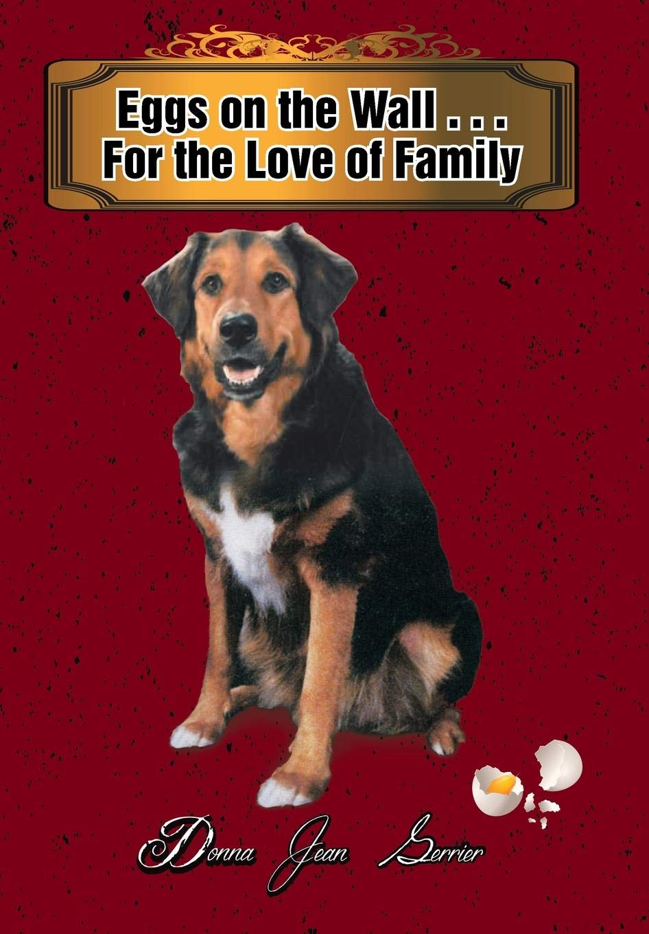 Eggs on the Wall for the Love of Family pdf epub