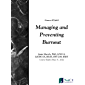 Managing and Preventing Burnout