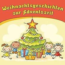 Weihnachtsgeschichten zur Adventszeit Hörbuch von Bettina Barth Gesprochen von: Bettina Barth