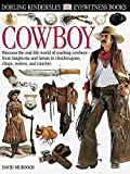 Eyewitness: Cowboy (Eyewitness Books)