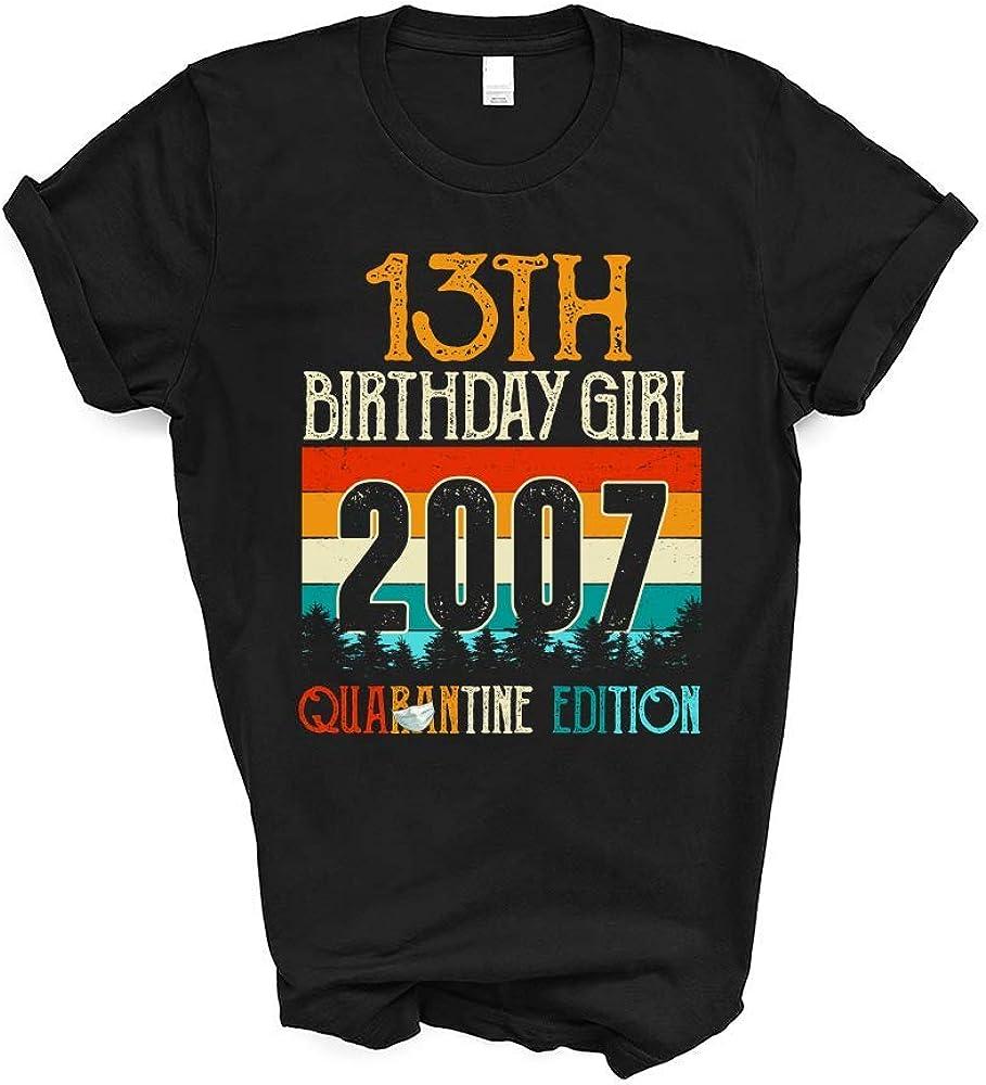 Amazon Com 13th Birthday Girl 2007 Quarantine Edition Birthday Vinatge Gift Idea 2020 Social Distancing Quarantine For Girls Women T Shirt Clothing
