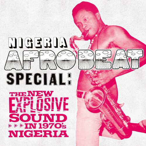 Nigeria Afrobeat Special: The ...