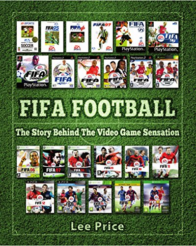 FIFA Football: The Story Behind The Video Game Sensation (De Fut Videos)