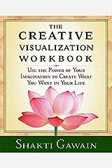 The Creative Visualization Workbook: Second Edition (Gawain, Shakti) Paperback