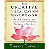 The Creative Visualization: Workbook (Gawain, Shakti)
