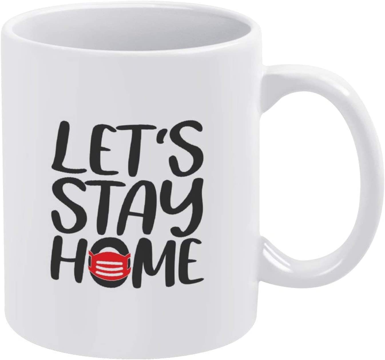 Let's Stay Home Coffee Mug Cup, 11oz Ceramic Mug Tea Beverage Mug for Home & Office,Birthday,Anniversary,Halloween,Christmas,Valentine's Day Present Idea.