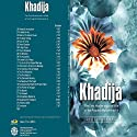 Khadija: The First Muslim and the Wife of the Prophet Muhammad Audiobook by Resit Haylamaz Narrated by Denis Oran
