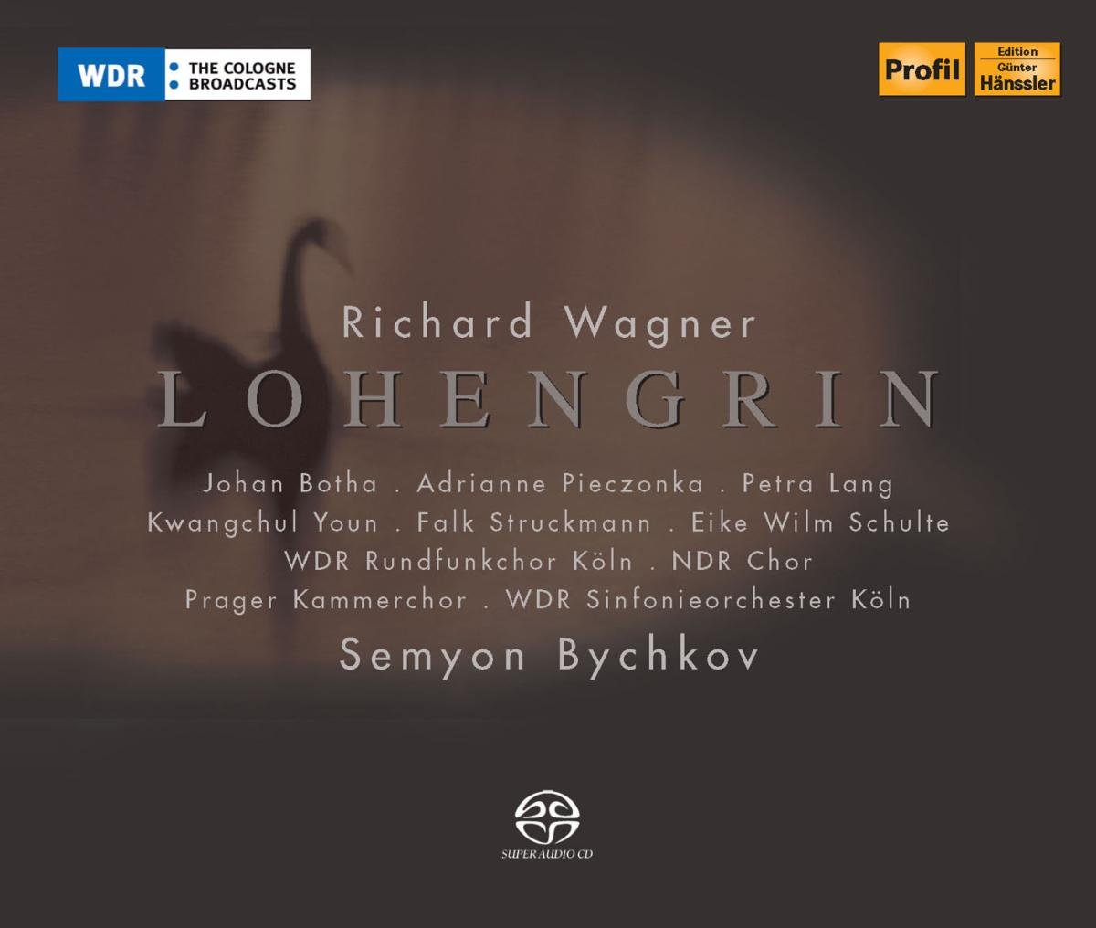 Wagner: Lohengrin [SACD] by Schon