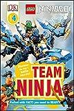 DK Readers L4: LEGO NINJAGO: Team Ninja: Discover the Ninja's Battle Secrets! (DK Readers Level 4)