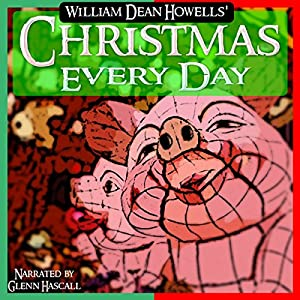 Christmas Every Day Audiobook