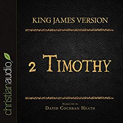 Holy Bible in Audio - King James Version: 2 Timothy