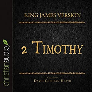 Holy Bible in Audio - King James Version: 2 Timothy Audiobook