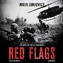 Red Flags Audiobook by Juris Jurjevics Narrated by Joe Barrett
