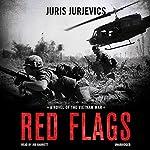 Red Flags | Juris Jurjevics