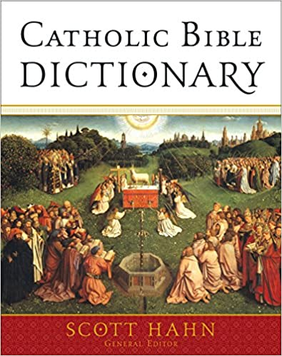 catholic bible dictionary scott hahn free download