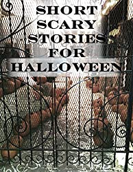 Short Scary Stories for Halloween