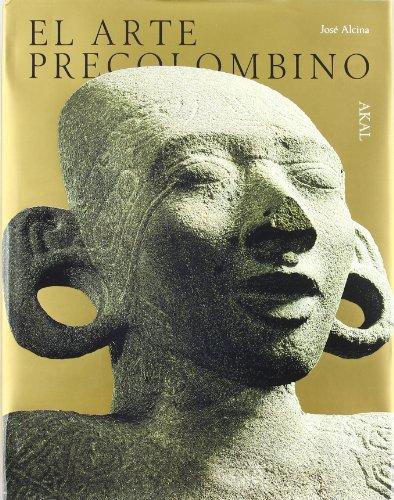 Descargar Libro El Arte Precolombino José Alcina Franch (ed.)