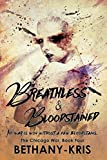 Breathless & Bloodstained (The Chicago War Book 4)