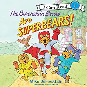 The Berenstain Bears Are SuperBears! Audiobook