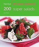 200 Super Salads: Hamlyn All Colour Cookbook (Hamlyn All Colour Cookery)