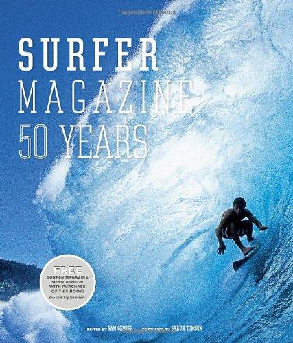 Surfer Magazine: 50 Years PDF ePub book