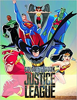 Justice League Coloring Book Awesome Book For Dc Comics Fans