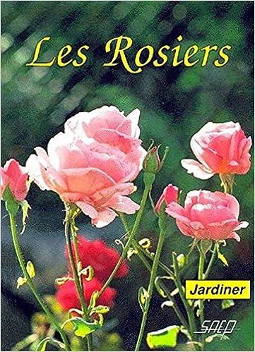 Lire un Les Rosiers epub pdf