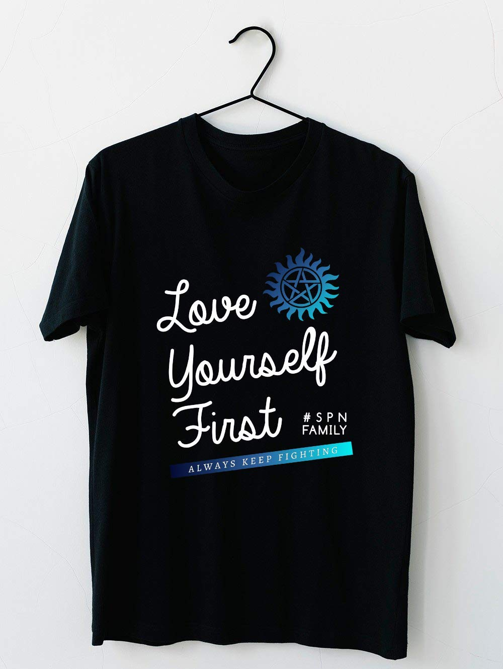 Always Keep Fighting Love Yourself First 21 T Shirt For Unisex