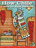 How Chile Came to New Mexico (English and Spanish Edition)