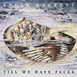 Till We Have Faces by Hackett, Steve (2013-03-05)