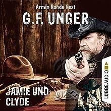 Jamie und Clyde (G. F. Unger Western 2) Hörbuch von G. F. Unger Gesprochen von: Armin Rohde