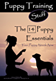 Puppy Training Stuff: The 14 Puppy Essentials Your Puppy Needs Now