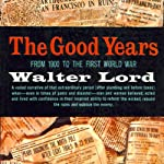 The Good Years: 1900-1914 | Walter Lord