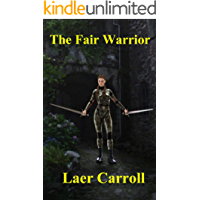 The Fair Warrior (Shapechanger Tales)