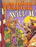 Comanche, tome 13 : Le Carnaval sauvage