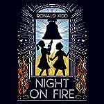 Night on Fire | Ronald Kidd