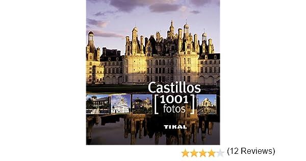 Castillos (1001 Fotos): Amazon.es: Bayle, Françoise: Libros