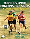 Teaching Sport Concepts and Skills - 2nd Edition: A Tactical Games Approach, Stephen Mitchell, Judith Oslin, Linda Griffin, 0736054537